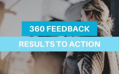 360 Feedback Development Plan: Results to Action
